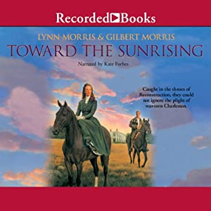 Toward the Sunrising Audiobook