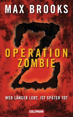 Operation Zombie: Wer länger lebt, ist später tot (German (Word For Halloween In German)