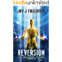 Reversion (The Narrows of Time Series Book 3)