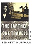 img - for The Farther One Travels book / textbook / text book