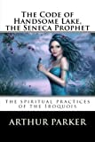 img - for The Code of Handsome Lake, the Seneca Prophet book / textbook / text book