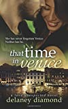 That Time in Venice (Love Unexpected) (Volume 6)