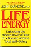 Life Energy, John Diamond, 0396090346