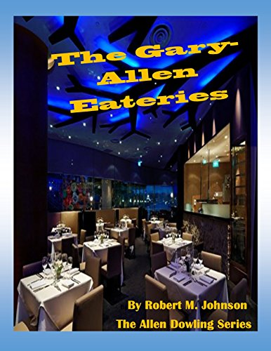 The Gary-Allen Eateries: The Allen Dowling Series (English Edition)