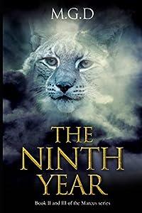 The Ninth Year & Grayson & The Lynx: Marcus Volume 2 & 3