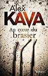 Au coeur du brasier:Une nouvelle enquête de Maggie O'Dell par Kava