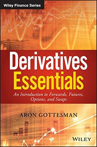 Derivatives Essentials: An Introduction to Forwards, Futures, Options and Swaps (Wiley Finance) by Wiley