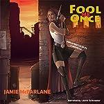 Fool Me Once: Privateer Tales, Book 2 | Jamie McFarlane