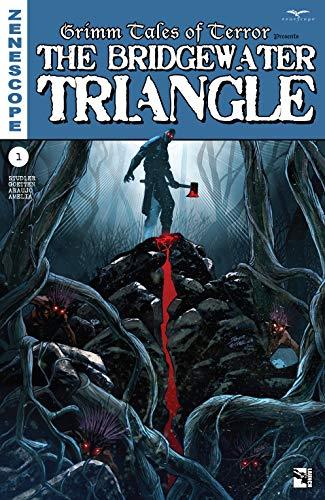 Grimm Tales of Terror #1: The Bridgewater Triangle (Grimm Tales of Terror: The Bridgewater Triangle) (Grimm Tales Of Terror)