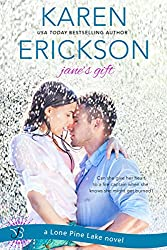 Jane's Gift: A Lone Pine Lake Novel (Lone Pine Lake series Book 1)
