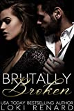Brutally Broken: A Dark Mafia Romance