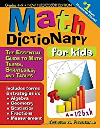 Math Dictionary for Kids, 2E: The Essential Guide to Math Terms, Strategies, and Tables