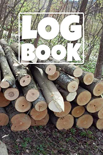 Log Book Notebook: A Themed Notebook all about logs, firewood and trees.
