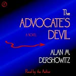 The Advocate's Devil | Alan M. Dershowitz