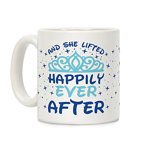 (LookHUMAN And She Lifted Happily Ever After White 11 Ounce Ceramic Coffee Mug)