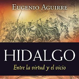 Hidalgo [Spanish Edition] Audiobook
