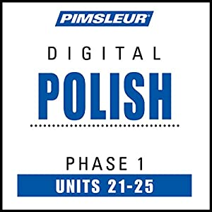 Polish Phase 1, Unit 21-25 Audiobook