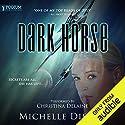 Dark Horse: Class 5 Series, Book 1 Hörbuch von Michelle Diener Gesprochen von: Christina Delaine
