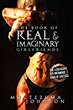 The Book of Real and Imaginary Girlfriends: Erotic Poems featuring Hot Asian Girls