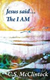 img - for Jesus said . . . The I Am book / textbook / text book