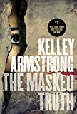 """The Masked Truth"" av Kelley Armstrong"