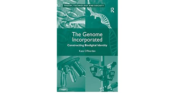 The Genome Incorporated: Constructing Biodigital Identity