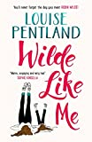"""""""Wilde Like Me - Fall in love with this summer's hottest debut!"""" av Louise Pentland"""