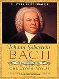 Johann Sebastian Bach, Christoph Wolff, 0393322564