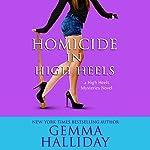 Homicide in High Heels | Gemma Halliday