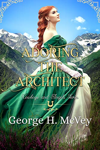Adoring the Architect (Cowboys and Angels Book 26)]()