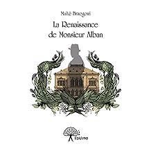 La Renaissance de Monsieur Alban (Collection Classique)