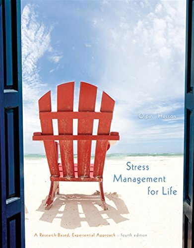 Stress Management for Life: A Research-Based Experiential Approach cover