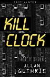 Kill Clock (Most Wanted)