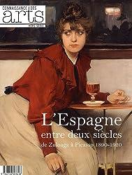 Connaissance des Arts, Hors-série N° 512 : L'Espagne entre deux siècles de Zuloaga à Picasso 1890-1920