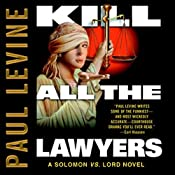 Kill All the Lawyers  | Paul Levine