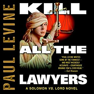 Kill All the Lawyers Hörbuch