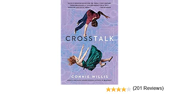Crosstalk: A Novel (English Edition) eBook: Willis, Connie: Amazon ...