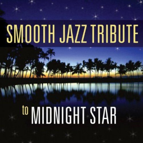 Price comparison product image Midnight Star Smooth Jazz Tribute