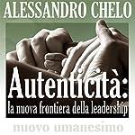 Autenticità | Alessandro Chelo