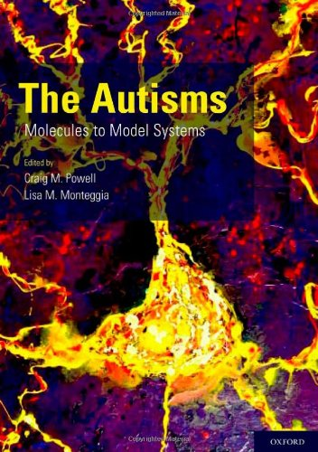 The Autisms: Molecules to Model Systems