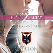 Friends vs. Family: The Academy: The Ghost Bird, Book 3 | C. L. Stone