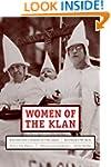 Women of the Klan: Racism and Gender...