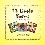12 Little Poems, Phillippa Ross, 1465300473