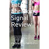 Fett Shrinking Signal Review: how to lose belly fat, flat stomach, fat loss diet, how to lose body fat, stomach shrinking, how to lose belly, flat stomach 3 days, essential fat