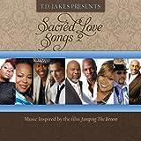 TD Jakes Presents Sacred Love Songs 2