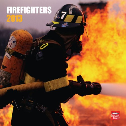 Fire Fighters 2013 - Feuerwehr - Original BrownTrout-Kalender