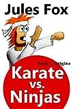 img - for Karate Vs. Ninjas Book 1 - Origins (Volume 1) book / textbook / text book