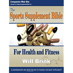The Sports Supplement Bible: For Health and Fitness: How to make smart choices on buying supplements