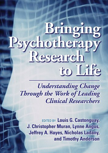 BRINGING PSYCHOTHERAPY RESEARCH TO LIFE
