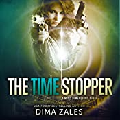 The Time Stopper: Mind Dimensions, Book 0 | Dima Zales
